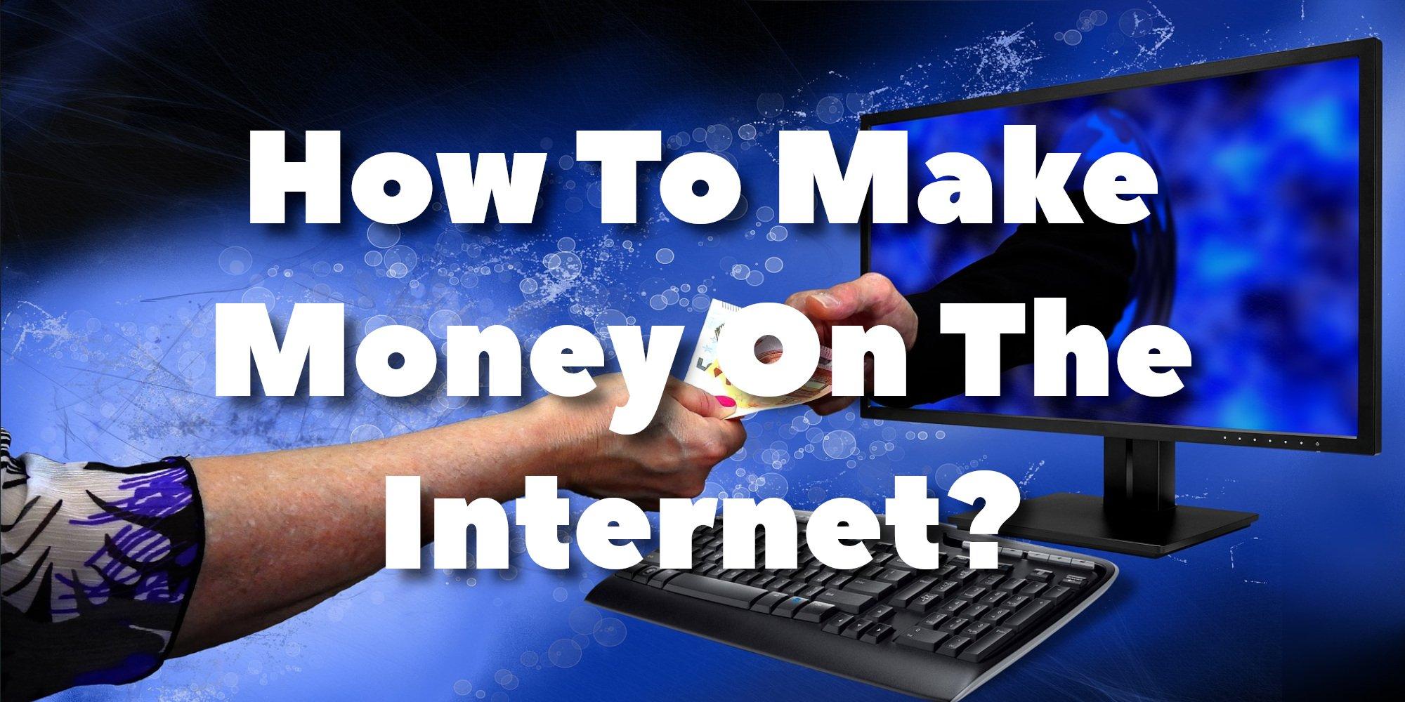 الطرق مشروعة لكسب المال على الانترنت 2020